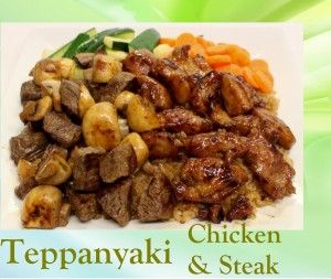 Teppanyaki Chicken and Steak